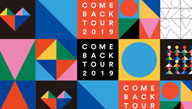 COME BACK TOUR 2019